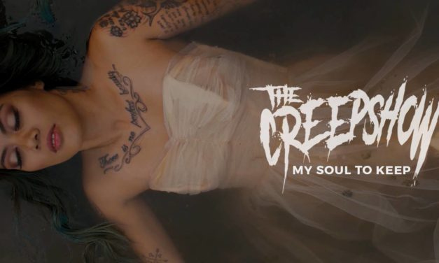 """The Creepshow release new video """"My Soul To Keep"""""""