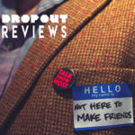 Album Review – Not Here To Make Friends by Talk Show Host