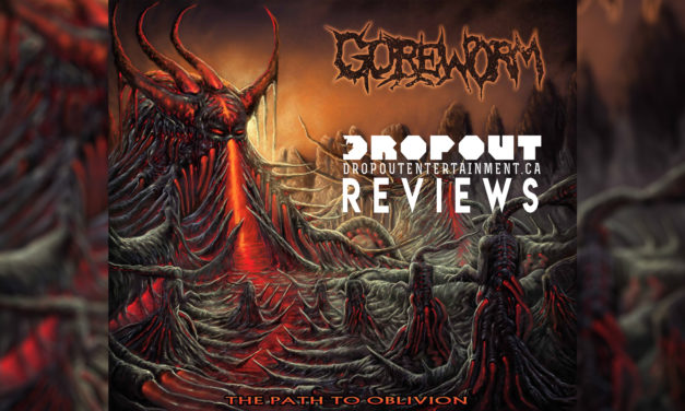 Album Review – Path to Oblivion by Goreworm