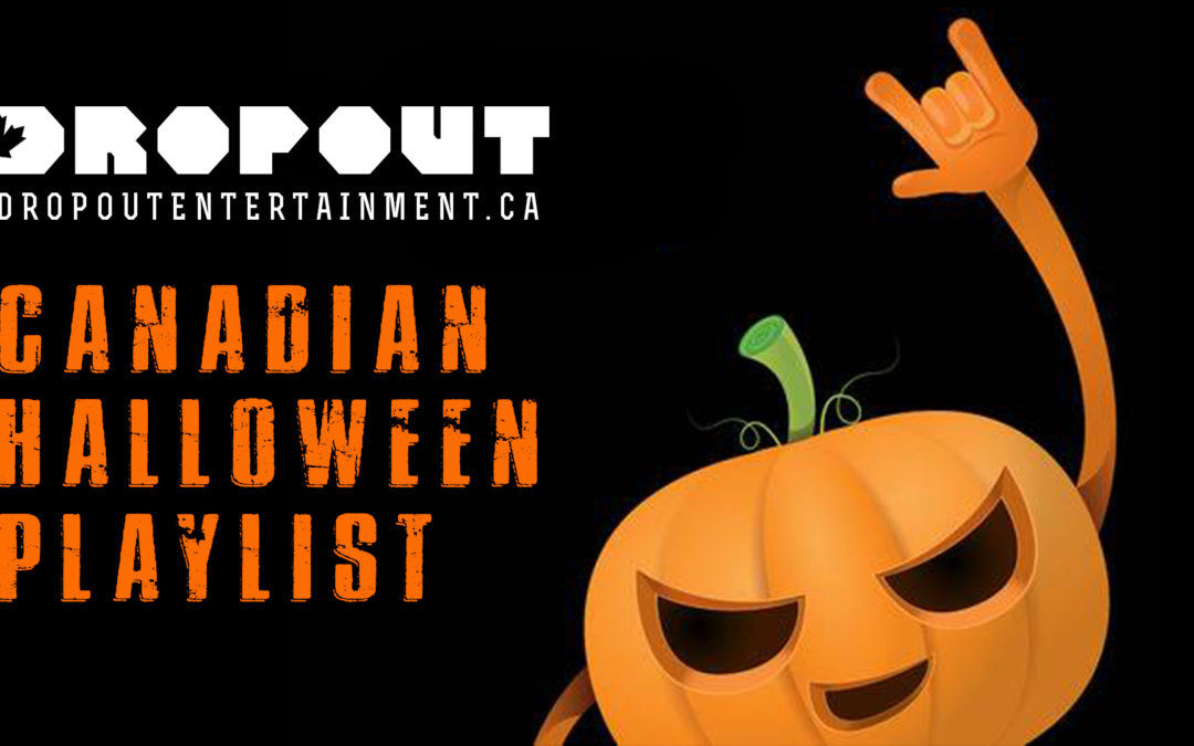 Dropout's Canadian Halloween Playlist