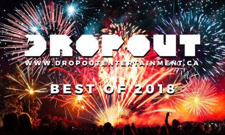 Dropout's Best of 2018