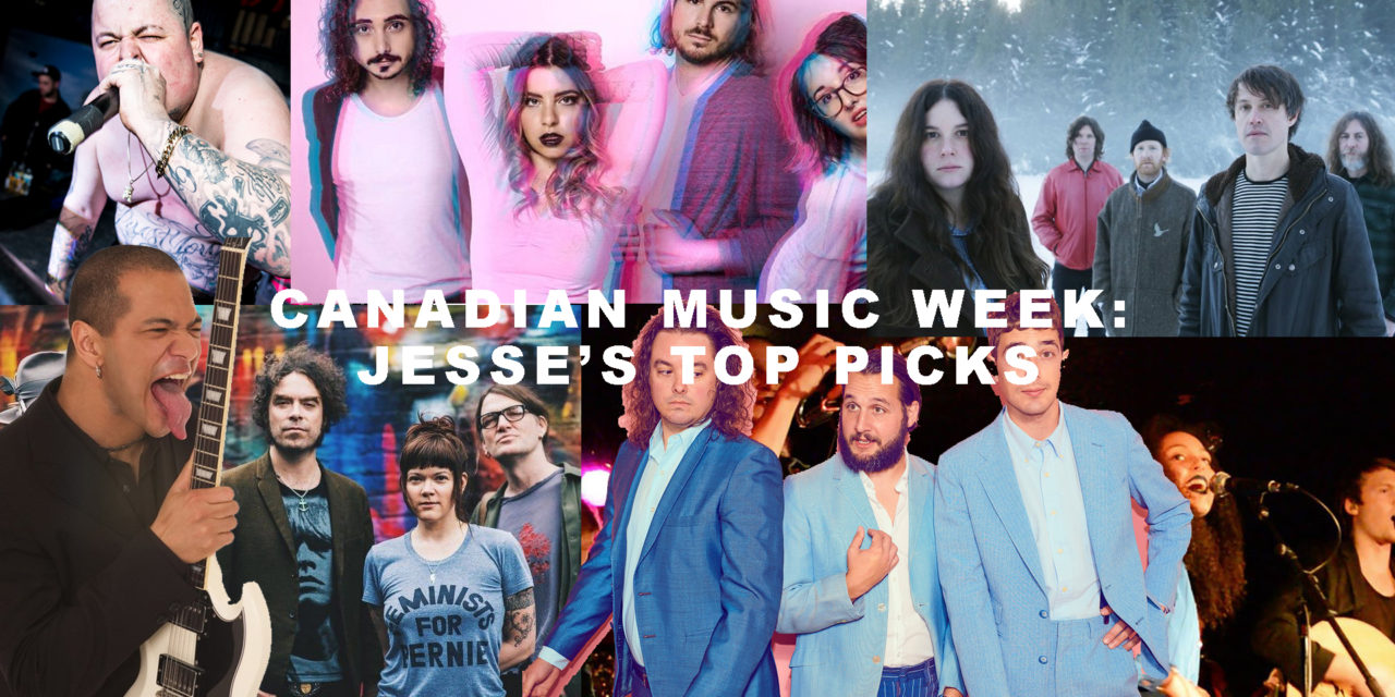 Canadian Music Week: Jesse's Top Picks