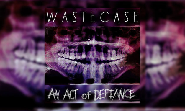 Wastecase – an act of defiance (album review)