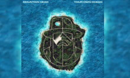 Mountain Head – Your Own Ocean (New Single)
