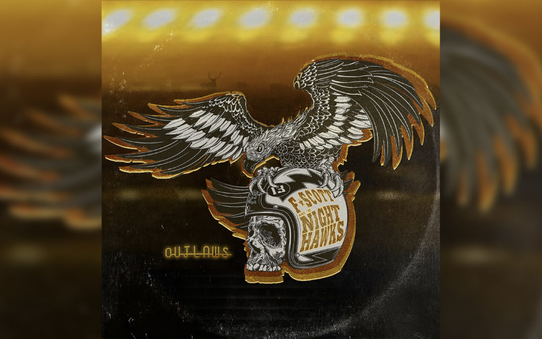 Outlaws – F. Scott And The NightHawks (New Single)