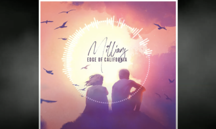Edge of California – Millians Ft. Catherine Kennedy (New Single)