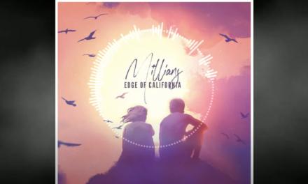Edge of California – Millians Ft. Catherine Kennedy (New Single)