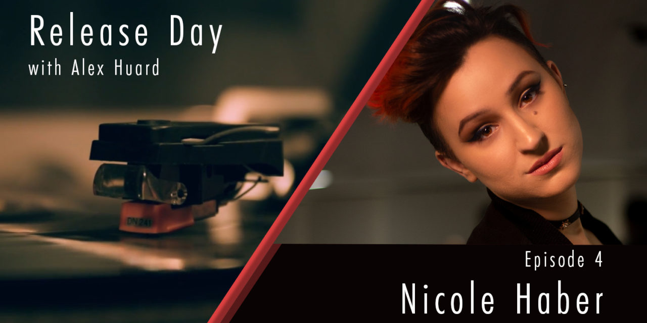 RELEASE DAY EP 4 – Nicole Haber
