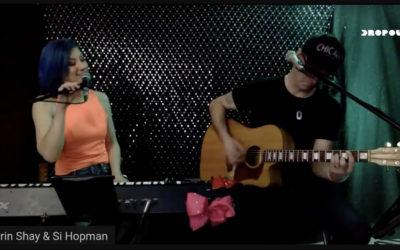 Quarantine Songs #34 – Erin Shay & Si Hopman