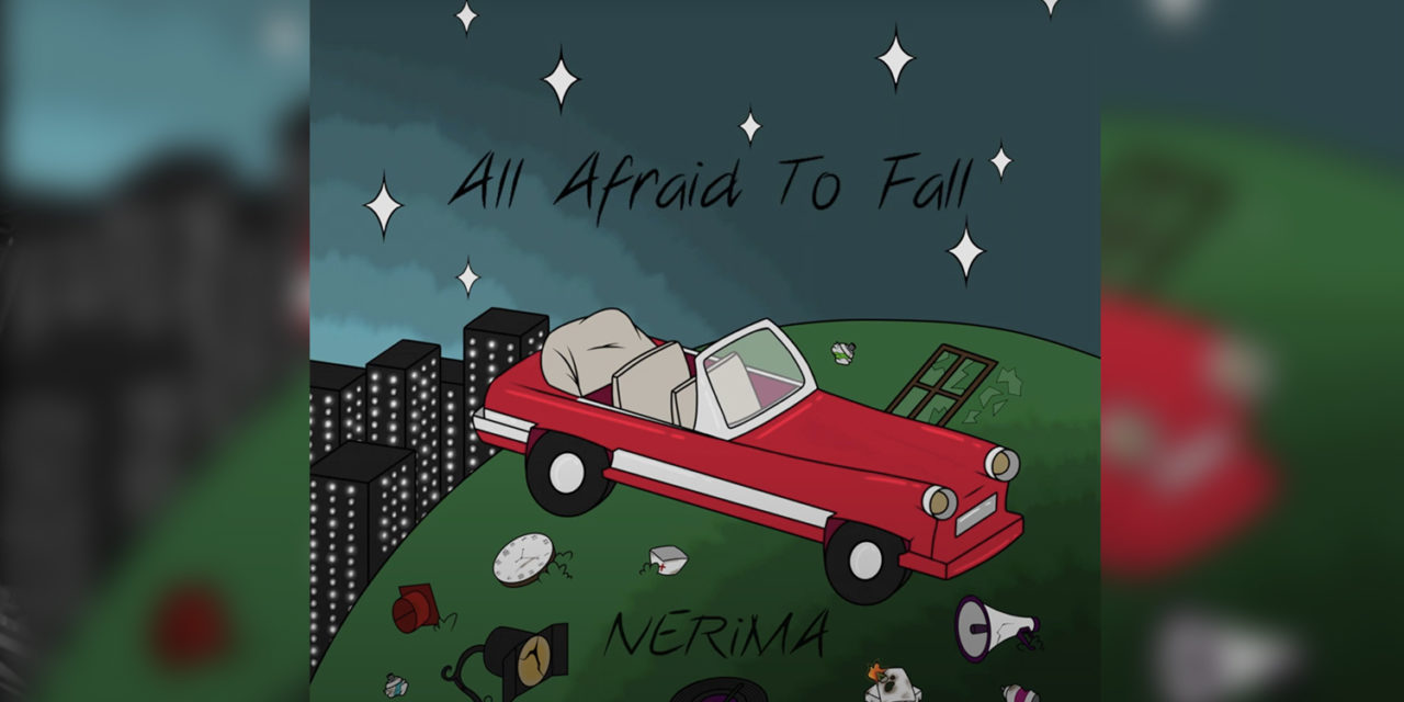 All Afraid To Fall – NERiMA (Interview + New Song)