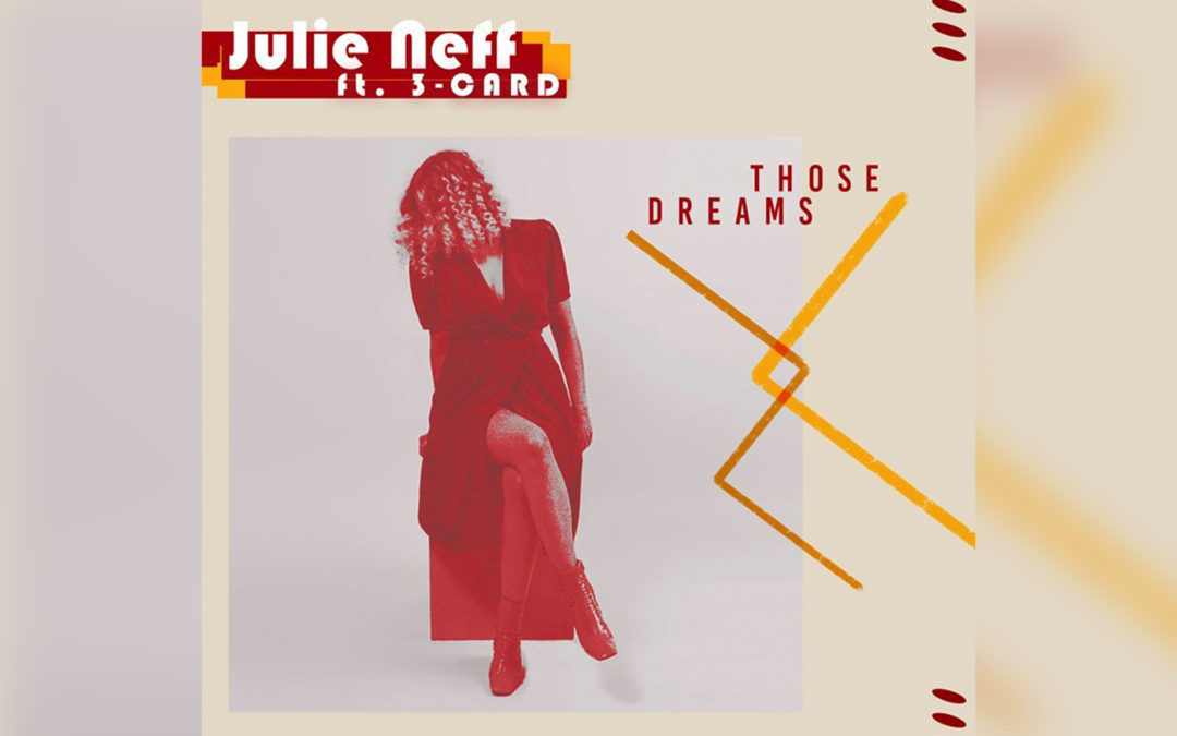 Those Dreams by Julie Neff Feat 3-card