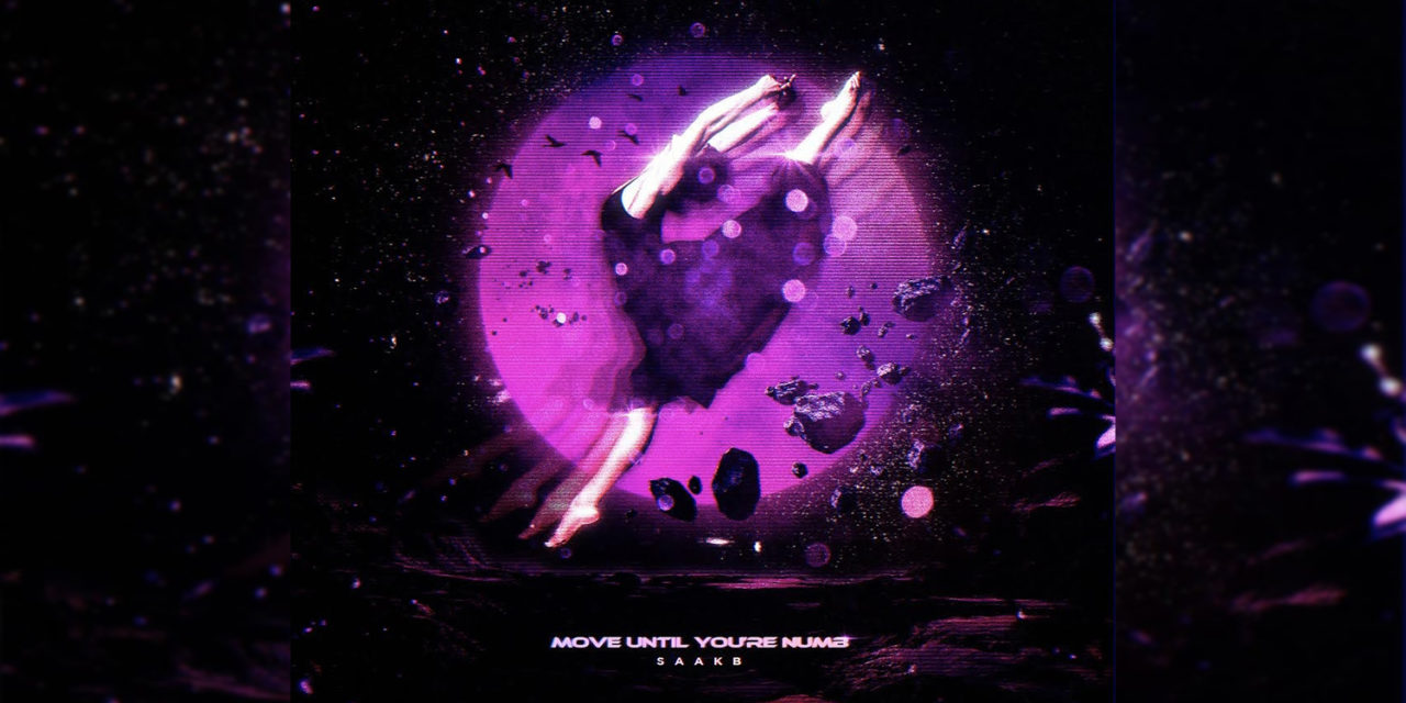 Move Until You're Numb – SAAKB (Interview + New Single)