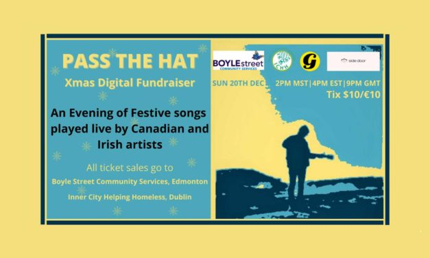 PASS THE HAT – An Xmas Digital Fundraiser Show Feat. Artists from Across Canada and Ireland