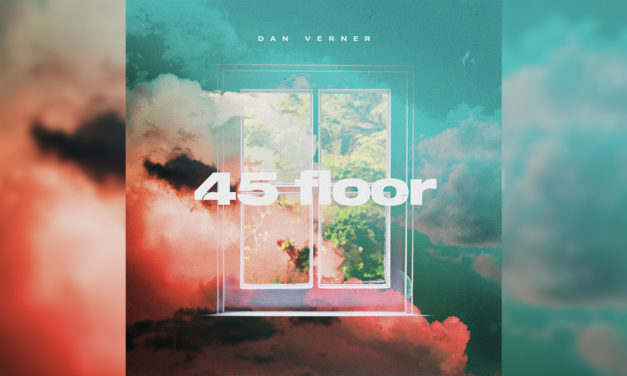 "New Brunswick's Dan Verner Releases New Single ""45 Floor"" With Producer Nick Fowler (FWLR)"