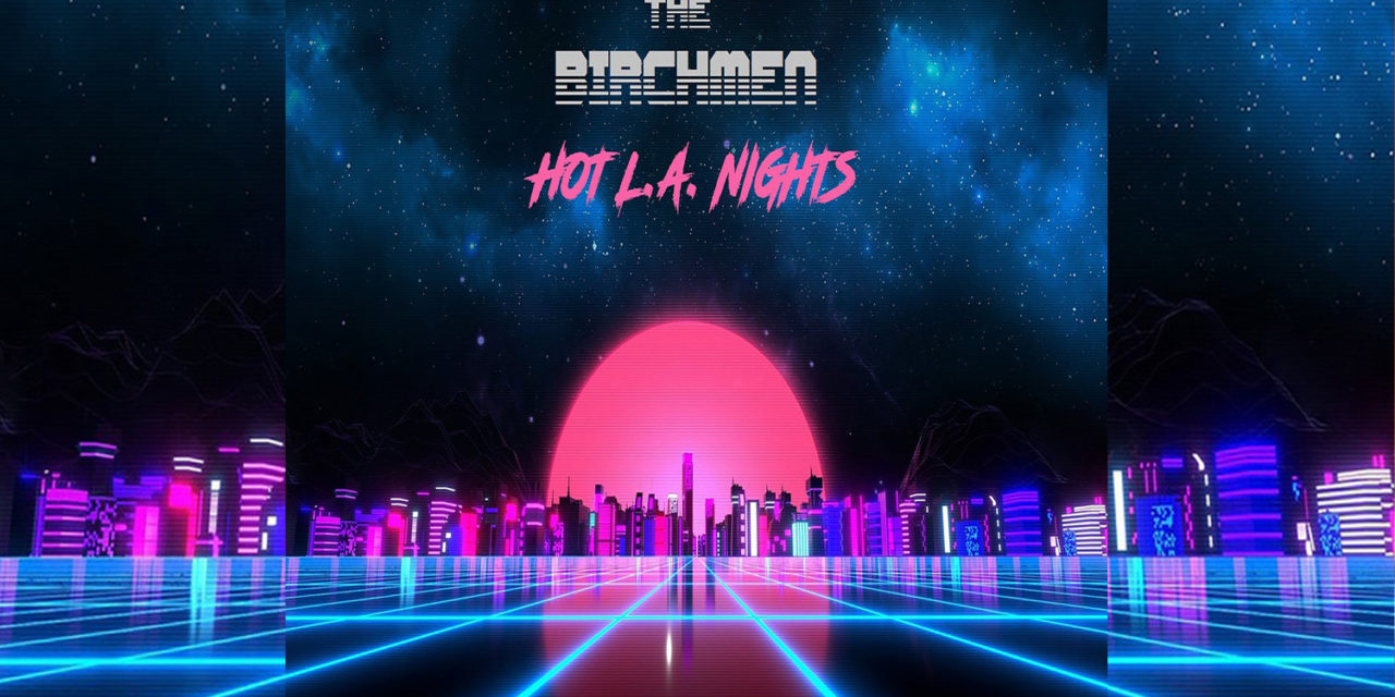The Birchmen – Hot L.A. Nights (Album Review)