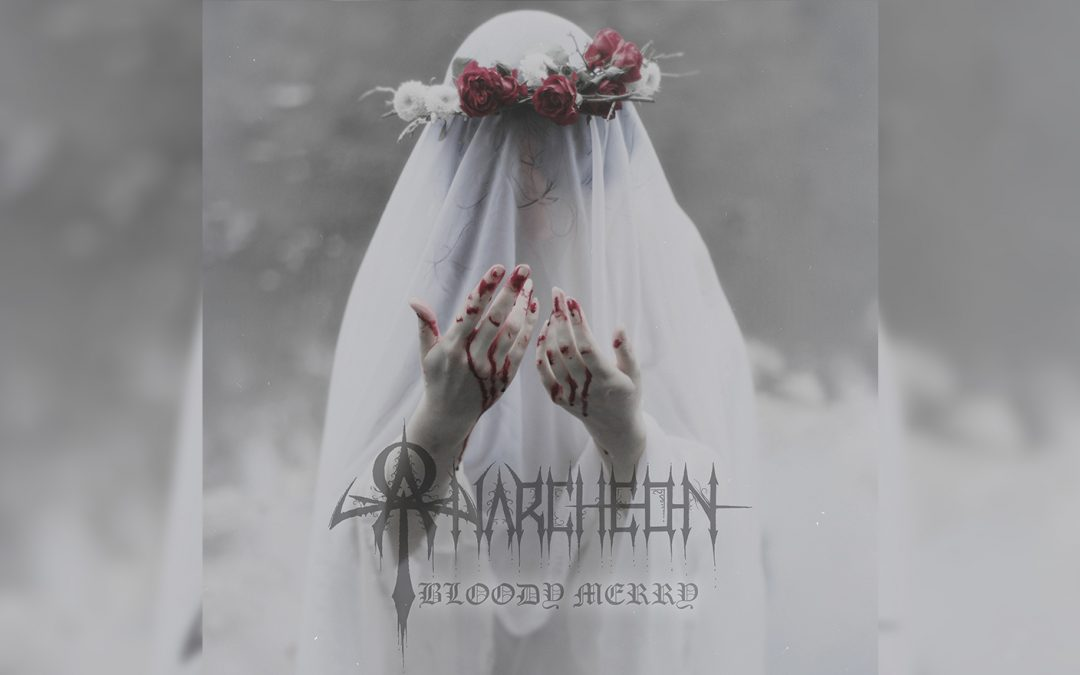 """Vancouver Metal Outfit Anarcheon Release New Single """"Bloody Merry"""""""