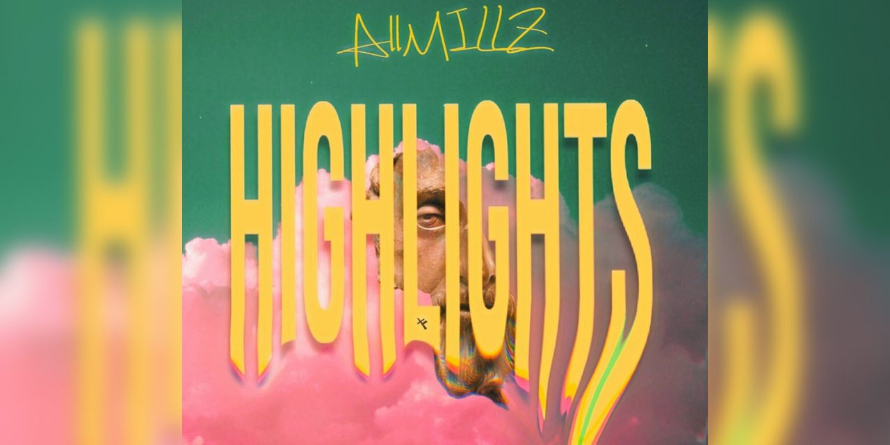 Toronto Hip-Hop Artist AllMillz Releases Hopeful New Lyric Video For Highlights