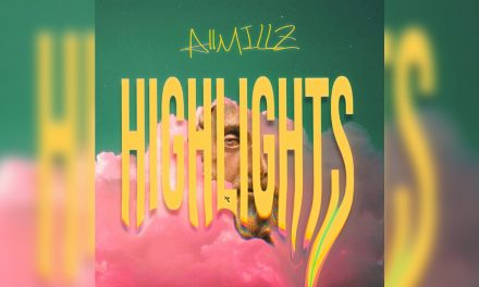 Toronto Hip-Hop Artist AllMillz Releases Hopeful New Lyric Video For Highlights