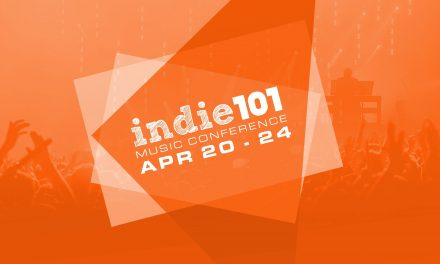 Indie101 Music Conference Launches April 20th – 24th