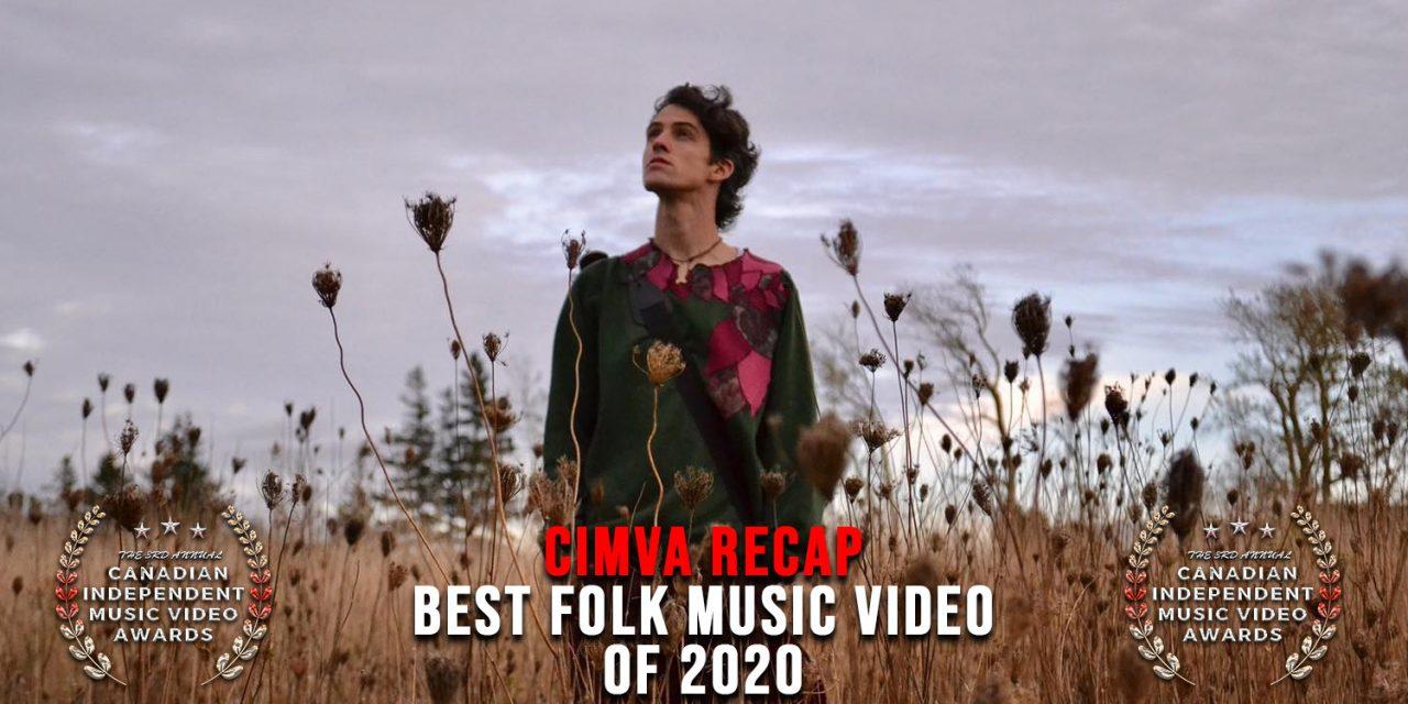 Best Folk Music Video of 2020, Announcement & Acceptance Speech – CIMVA Recap