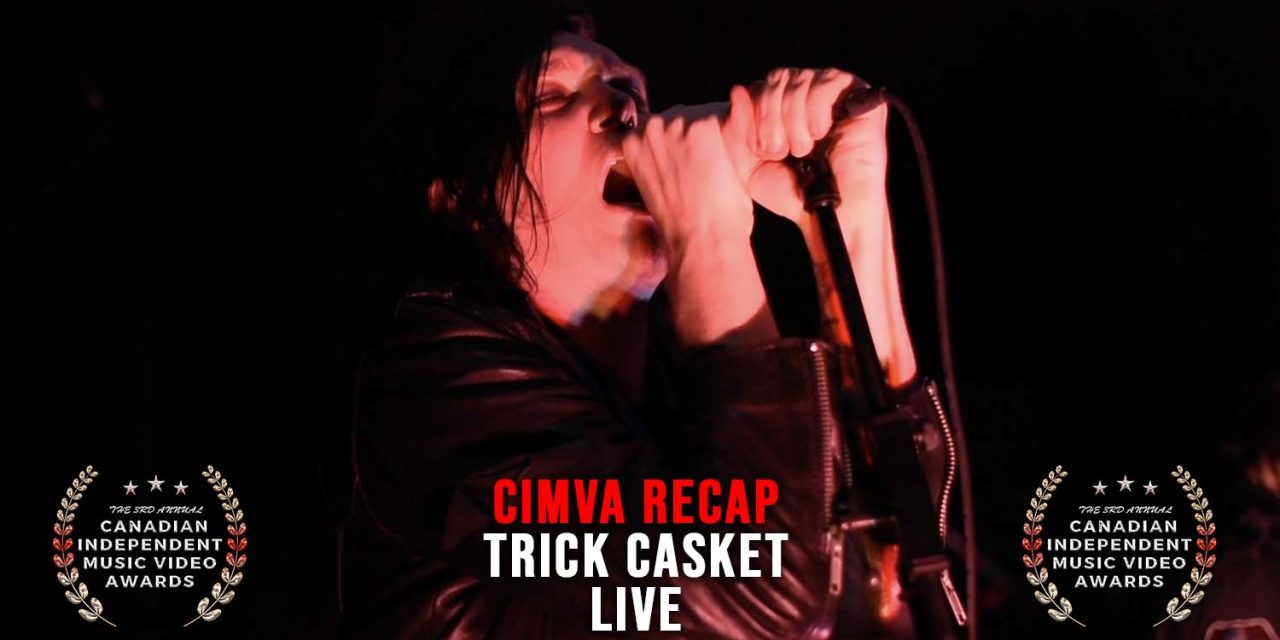 Trick Casket Perform Break You Down & Your Failure Live – CIMVA Recap