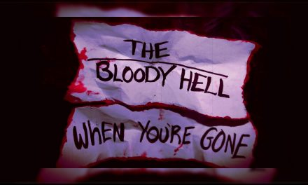 """Halifax Punk Rock Band The Bloody Hell REleases Stop Animation Video For """"When You're Gone"""""""