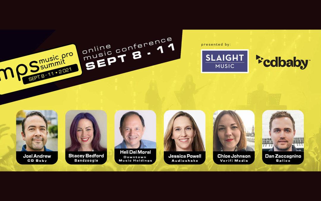 Music Pro Summit (Sept 8 – 11) – Where Art & Business Intersect!